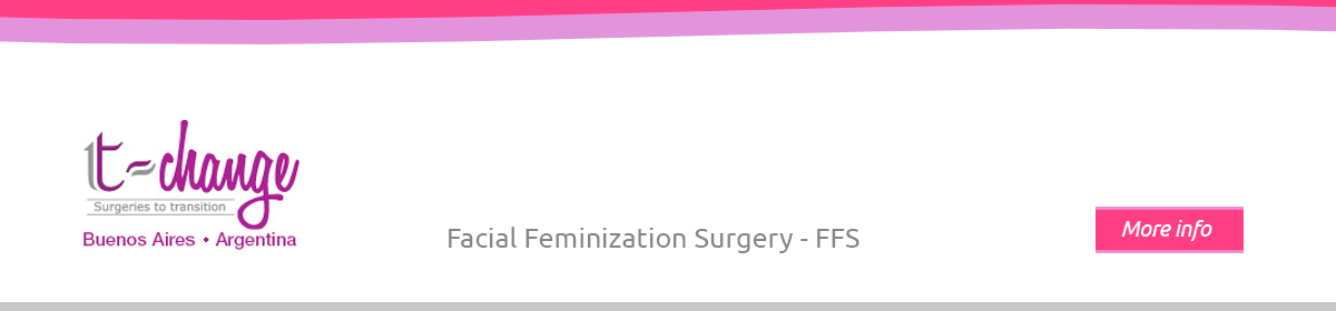 Facial Feminization Surgery FFS – Blog || T-Change